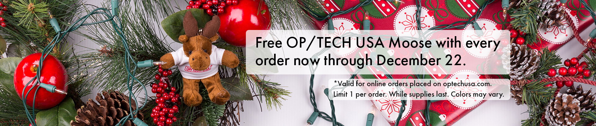 *Valid for online orders placed on optechusa.com. Limit 1 per order. While supplies last. Colors may vary.